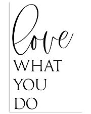 Love What You Do 24x36 Poster front