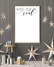 with my soul 24x36 Poster lifestyle-holiday-poster-1