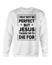 I may not be perfect Crewneck Sweatshirt thumbnail