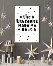 The Unicorns Made Me Do It 24x36 Poster lifestyle-holiday-poster-1