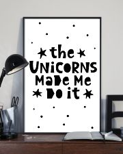 The Unicorns Made Me Do It 24x36 Poster lifestyle-poster-2