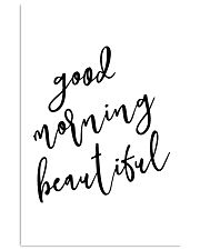 Good morning beautiful 24x36 Poster front