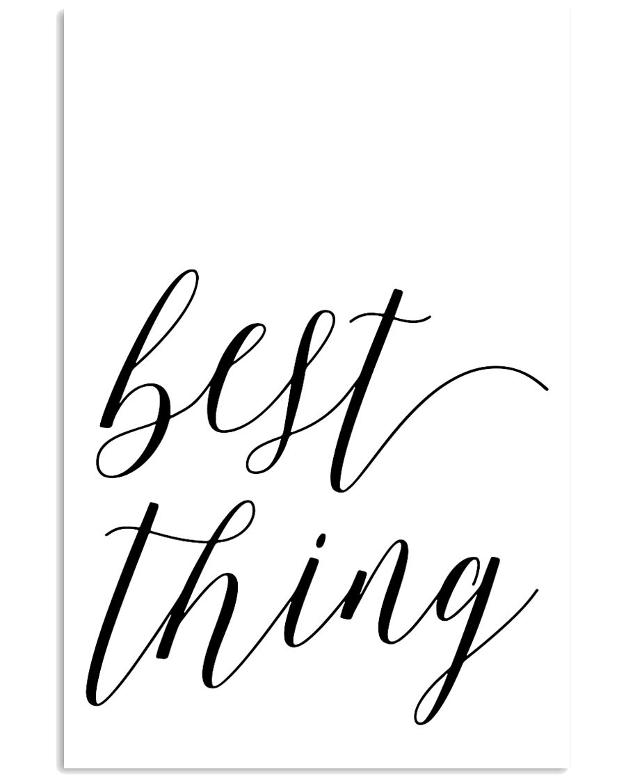 Best thing 24x36 Poster