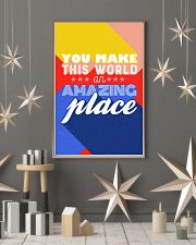 You make the world an amazing place 24x36 Poster lifestyle-holiday-poster-1