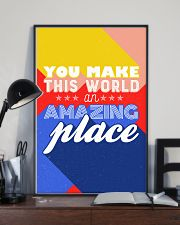 You make the world an amazing place 24x36 Poster lifestyle-poster-2