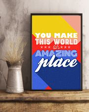 You make the world an amazing place 24x36 Poster lifestyle-poster-3
