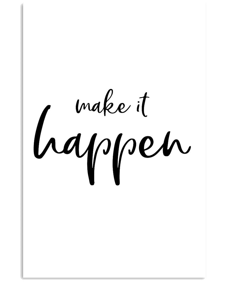 Make it happen 24x36 Poster