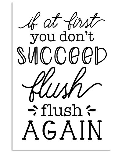 If at first you dont succeed flush flush again