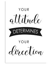 your attitude determines your direction 16x24 Poster front