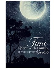 Time spent with family it worth every second 24x36 Poster front