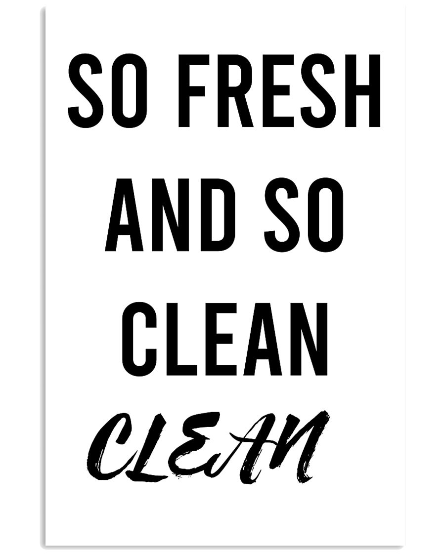 SO FRESH AND SO CLEAN CLEAN 24x36 Poster