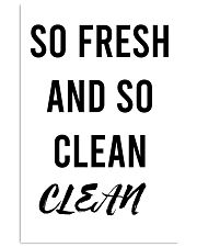 SO FRESH AND SO CLEAN CLEAN 24x36 Poster front