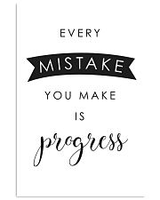 every mistake you make is progsess 24x36 Poster front