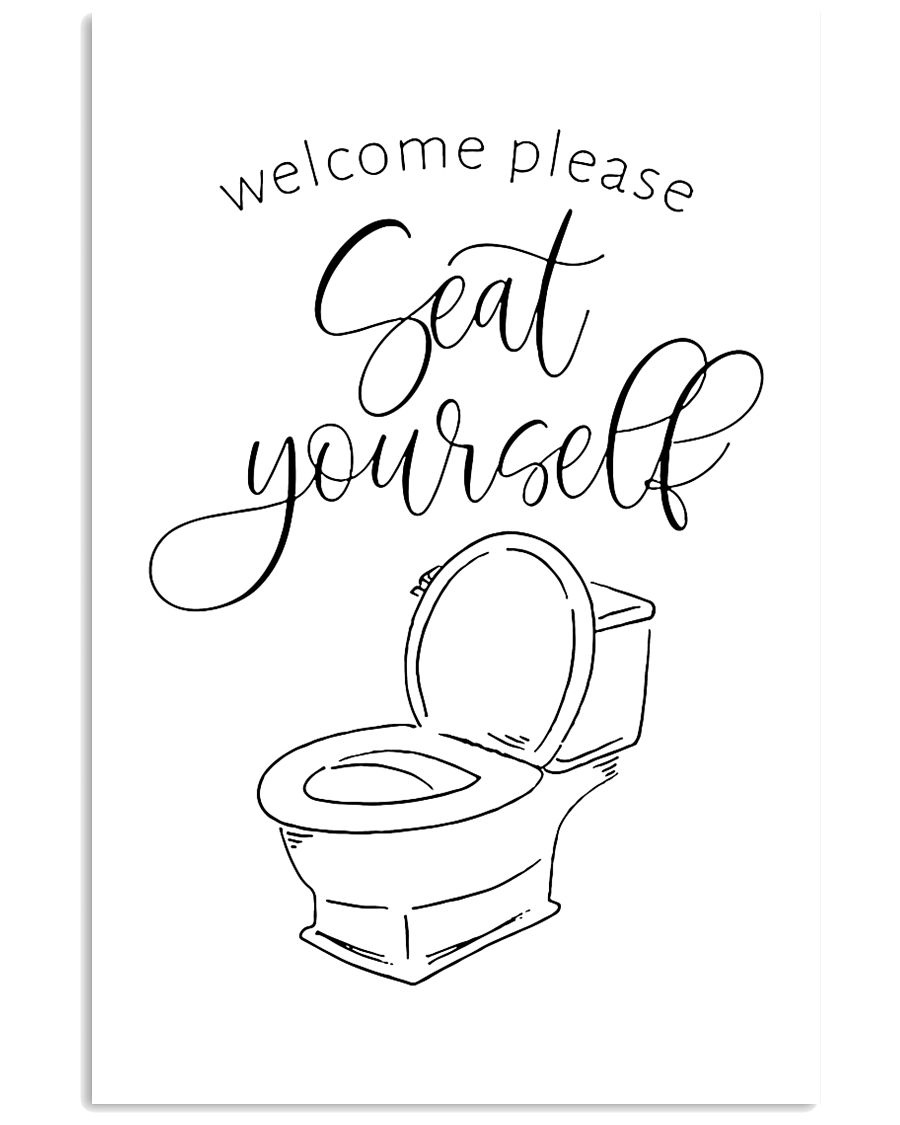 Welcome please seat yourself 24x36 Poster