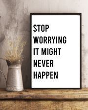 Stop worrying it might never happen 24x36 Poster lifestyle-poster-3