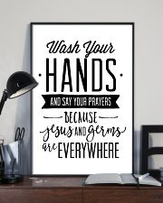 wash your hands and say your prayeas because jesus 24x36 Poster lifestyle-poster-2