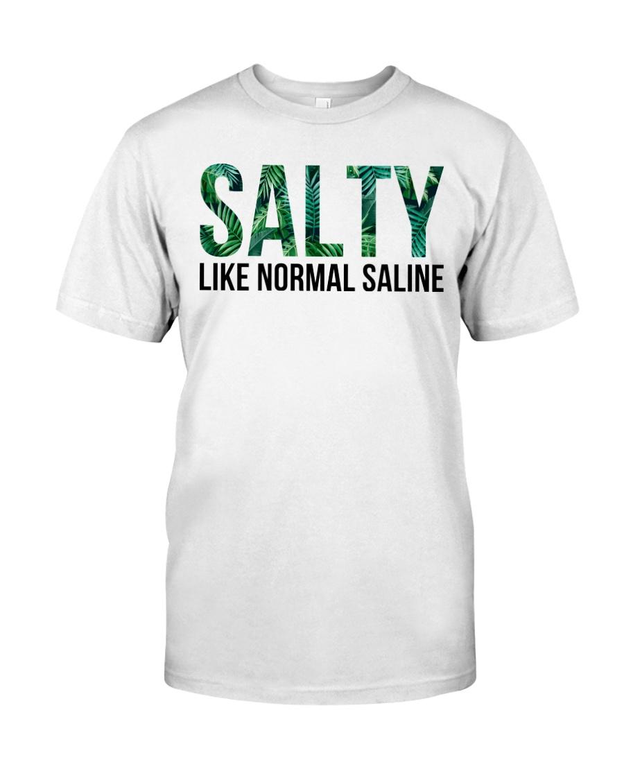 SALTY like normal salaine Classic T-Shirt