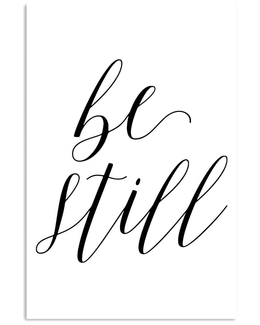 Be still 24x36 Poster
