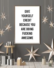 Give Yourself Credit Beacause You Are Doing  24x36 Poster lifestyle-holiday-poster-1