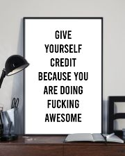 Give Yourself Credit Beacause You Are Doing  24x36 Poster lifestyle-poster-2