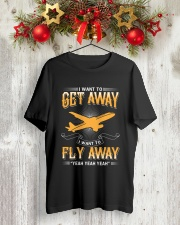 I want to get away i want to fly away  Classic T-Shirt lifestyle-holiday-crewneck-front-2