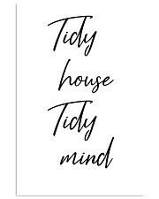 Tidy house Tidy mind 24x36 Poster front