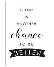 Today is another chance to be better 24x36 Poster front