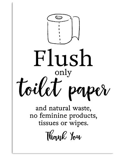 Flush only toilet paper
