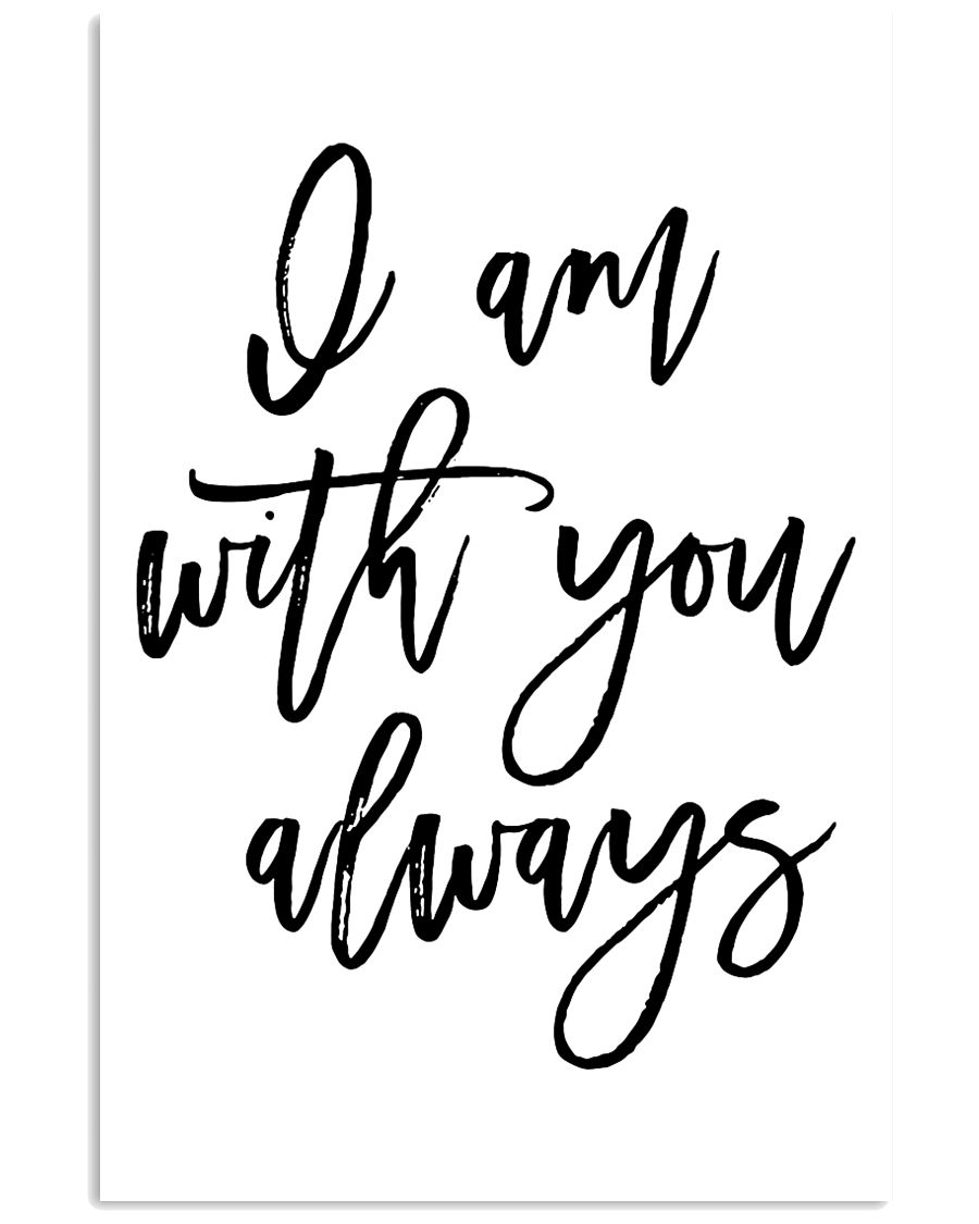I am with you always 24x36 Poster