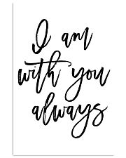 I am with you always 24x36 Poster front