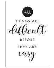 all things are difficult before they are casy 24x36 Poster front