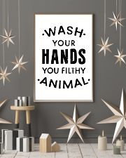 wash your hands you filthy animal 24x36 Poster lifestyle-holiday-poster-1