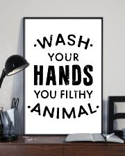 wash your hands you filthy animal 24x36 Poster lifestyle-poster-2