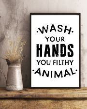 wash your hands you filthy animal 24x36 Poster lifestyle-poster-3