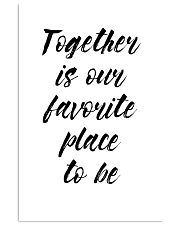 Together is our favorite place to be 24x36 Poster front