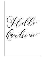 Hello handsome 24x36 Poster front