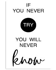 if you never try you will never know 24x36 Poster front