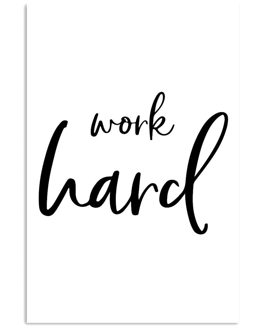 Work hard 16x24 Poster
