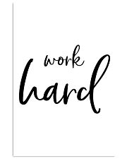 Work hard 16x24 Poster front