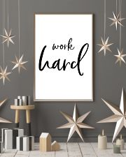 Work hard 16x24 Poster lifestyle-holiday-poster-1