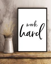 Work hard 16x24 Poster lifestyle-poster-3