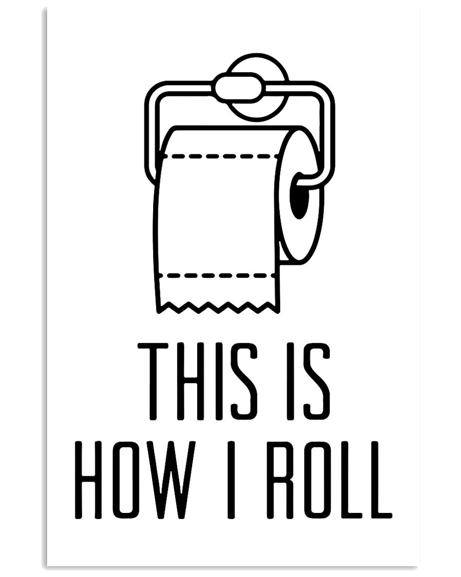 this is how roll 24x36 Poster