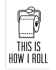 this is how roll 24x36 Poster front