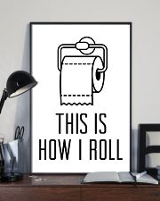 this is how roll 24x36 Poster lifestyle-poster-2