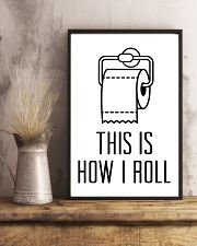 this is how roll 24x36 Poster lifestyle-poster-3