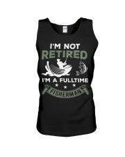 I'm not retired i'm a fulltime fisherman Unisex Tank thumbnail