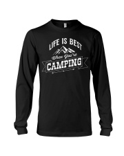 Life is best when you're camping Long Sleeve Tee thumbnail