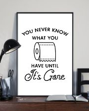 you never know what you have until it's gone 24x36 Poster lifestyle-poster-2