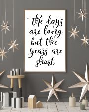 The days are long but the years 24x36 Poster lifestyle-holiday-poster-1