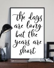 The days are long but the years 24x36 Poster lifestyle-poster-2